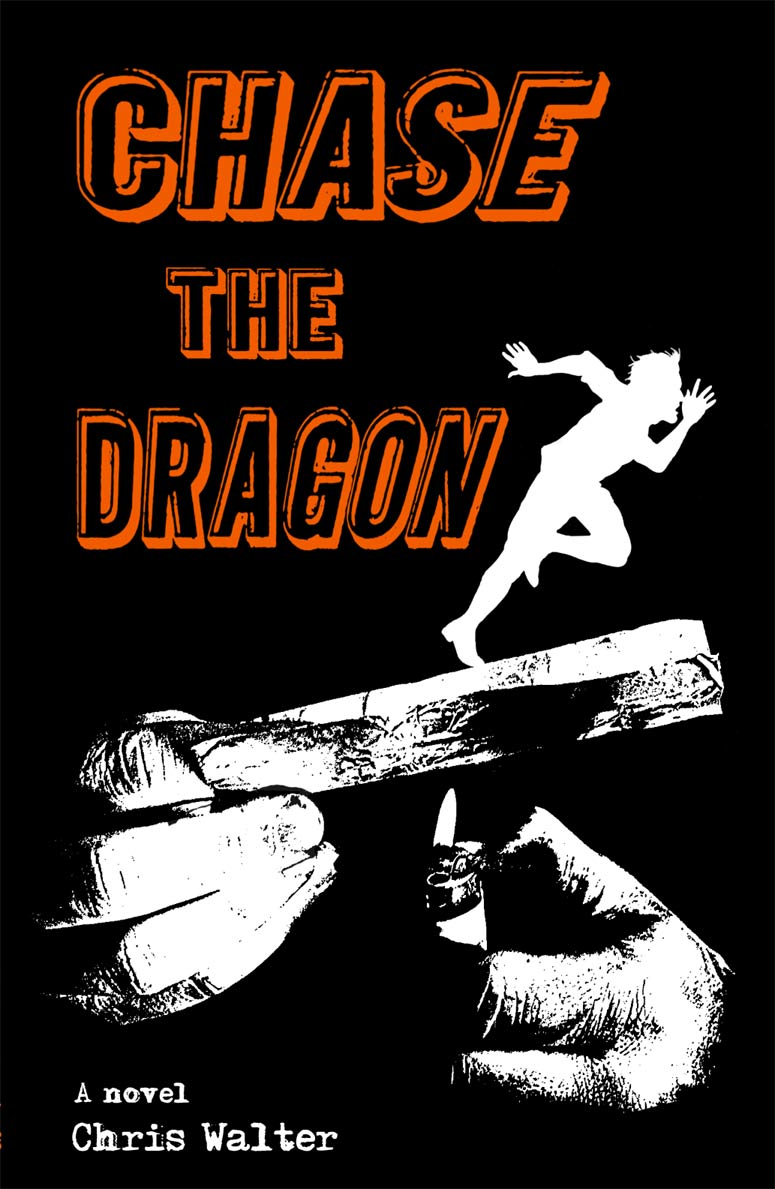 GFY Press Presents Chase the Dragon by Chris Walter