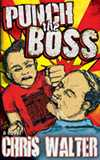 Punch The Boss by Chris Walter