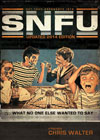 SNFU: What No One Else Wanted To Say 2014 by Chris Walter