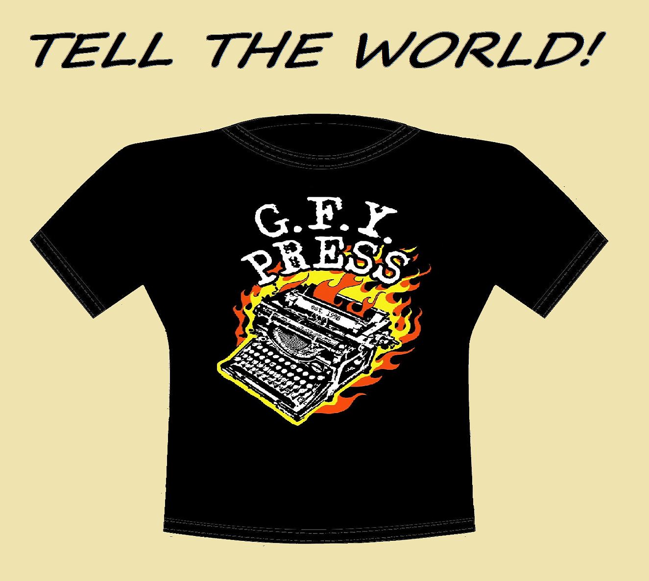 Get Yer Own GFY Press T-Shirt
